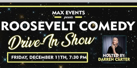 Roosevelt Comedy Drive in tickets
