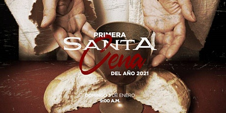 Primera Santa Cena 2021 boletos