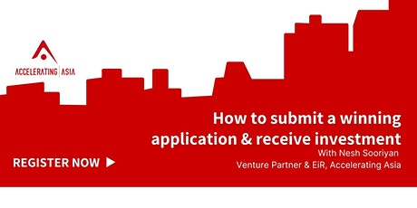 How to Submit a Winning Application for Accelerating Asia tickets