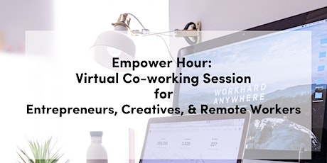 Empower Hour: Virtual Co-working Session tickets
