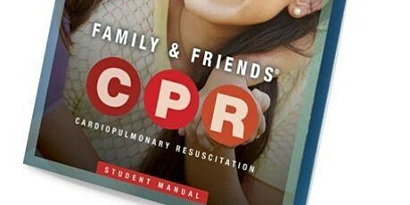 FAMILY & FRIENDS CPR COURSE tickets