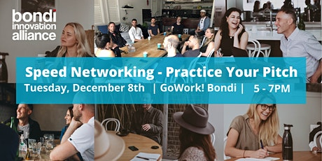 Speed Networking - Practice Your Pitch tickets
