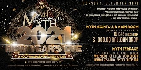 New Year's Eve 2021 Silver Screen Affair at Myth Nightclub | 12.31.20 tickets