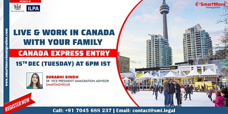 FREE Webinar: Canada Express Entry, Live & Work in Canada with your Family tickets