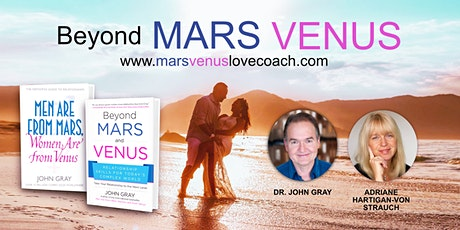 """BEYOND MARS VENUS"" - John Gray's Love & Dating in 2020 Seminars LIVE in NZ tickets"