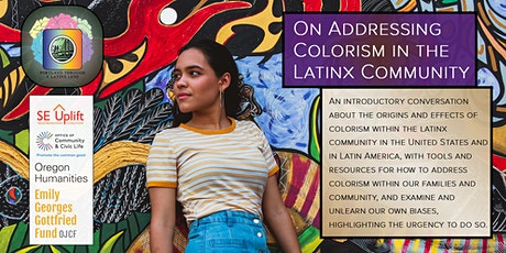On Addressing Colorism in the Latinx Community tickets