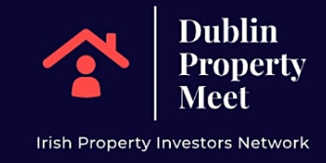 December Dublin Property Meetup - Final get together of the year! tickets