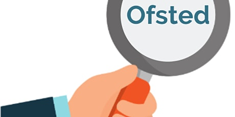 Online -  Ofsted Inspection Update -  Inc updates from interim visits (S) tickets