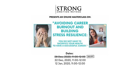 Avoiding Career Burnout and Building Stress Resilience tickets