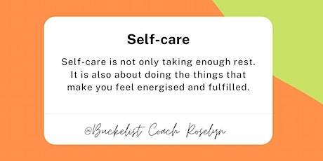 Masterclass Self-care and your Bucket List - by Roselyn Zeinstra tickets