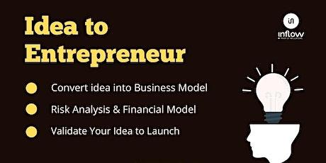 Transform Idea into Entrepreneur tickets