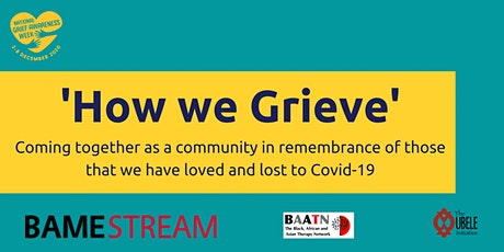 National Grief Awareness Week 2020 'How we Grieve' #NGAW20 tickets
