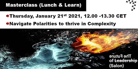 Navigate Polarities to thrive in Complexity Tickets