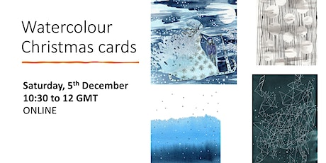 Learn watercolour techniques making Christmas cards | online lesson tickets