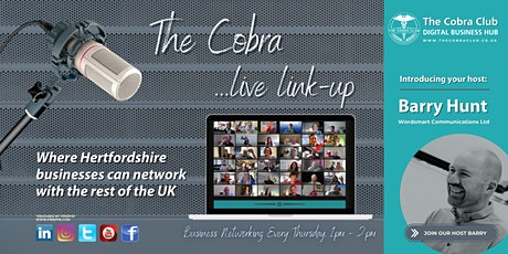 The Cobra Live Link-up - Business Networking Event,  Hertfordshire, London tickets