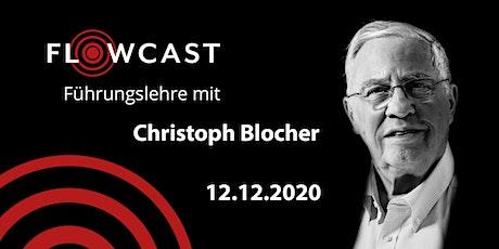 Flowcast on Tour mit Christoph Blocher tickets