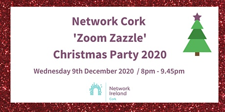 Network Cork Christmas Party 2020: Zoom Zazzle tickets