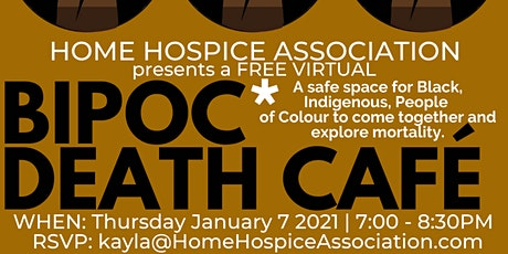 BIPOC Death Cafe (for Black, Indigenous, People of Colour) presented by HHA tickets