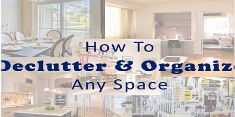 How to Declutter and Organize Any Space Virtual Workshop tickets