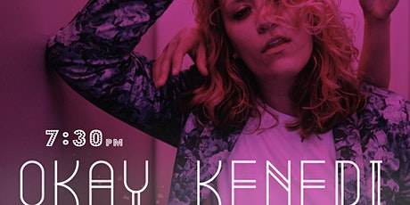 Okay Kenedi :: Indie-Pop Local Artist Feature LIVE in the Roots tickets