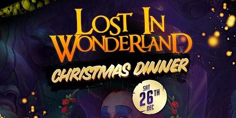 LOST IN WONDERLAND CHRISTMAS DINNER tickets