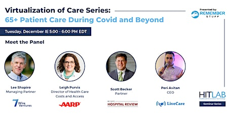 The Virtualization of 65+ Care During Covid and Beyond:  A Critical Discuss tickets