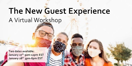 The New Guest Experience: A Virtual Workshop tickets