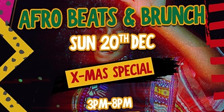 Afrobeats n Brunch Xmas Special tickets