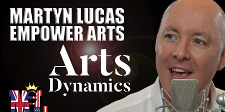 Arts Dynamic - Empower The Arts Event - Sofie Marin - Martyn Lucas tickets