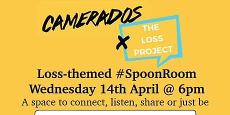 The Loss Project x Camerados Spoon Room: Loss tickets