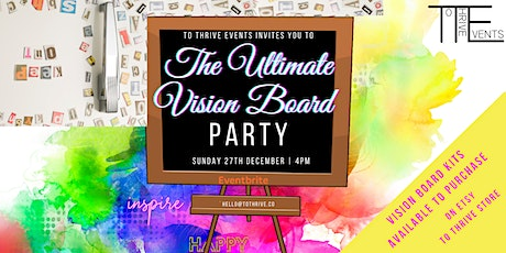 THE ULTIMATE VIRTUAL VISION BOARD PARTY!!! tickets