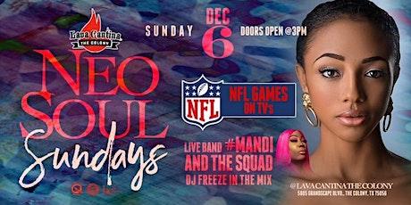 NEO SOUL SUNDAYS feat #MANDI & The Squad tickets
