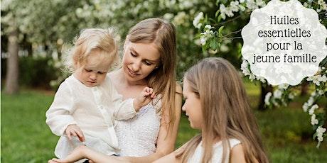 Huiles essentielles pour la jeune famille billets