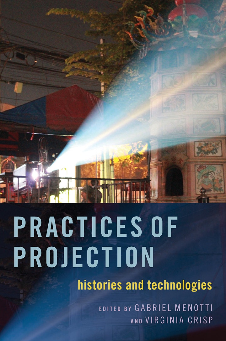 Book launch: Practices of Projection: Histories and Technologies image