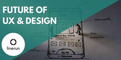 The Future of UX & Design tickets