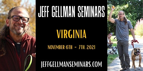 Virginia- Jeff Gellman's Dog Problem Solving Dog Training Seminar tickets