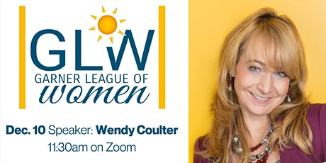 *Virtual* GLOW:  Luncheon with Wendy Coulter tickets