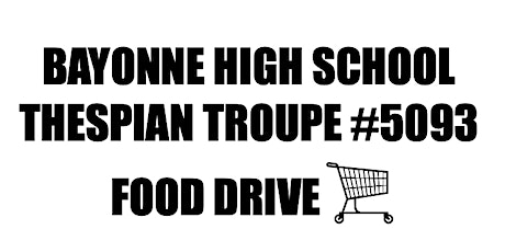 BHS Thespian Food Drive (Round 2) tickets