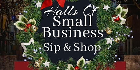 Halls Of Small Business Sip & Shop tickets