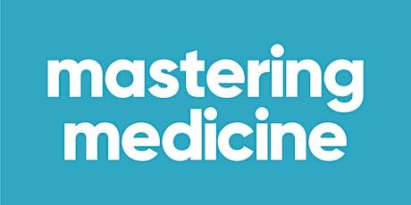 Mastering Medicine - Ace Finals - Endocrinology tickets