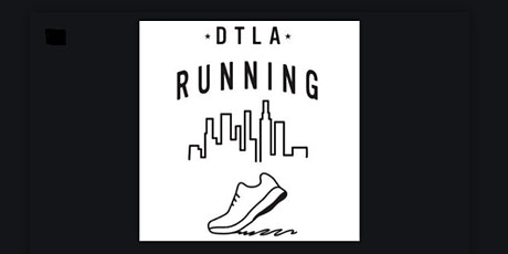 DTLA Running Group - Tuesday Night Club Run tickets