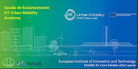 Sessão de esclarecimento sobre a EIT Urban Mobility Academy bilhetes