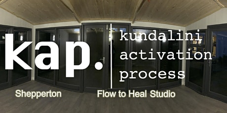 KAP Kundalini Activation Process Shepperton by Phillippa Gail tickets