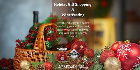 Holiday Wine Gift Shopping Weekend tickets