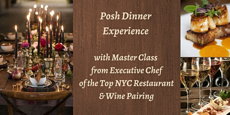Private Dinner & Masterclass with Top NYC Chef (Covid Cautious Event) tickets