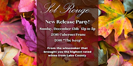 Sol Rouge Winery: New Fall Release Party! tickets