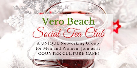 Vero Beach Social Tea Club - December 2020 Luncheon tickets