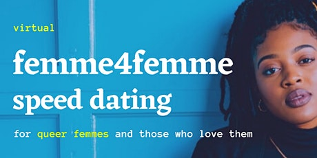 Femme4Femme Speed Dating - Virtual tickets
