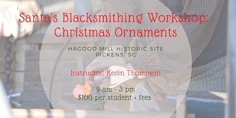 Santa's Blacksmith Workshop: Christmas Ornaments tickets