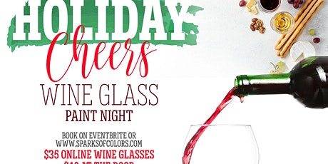 HOLIDAY CHEERS WINE GLASS PAINT NIGHT tickets